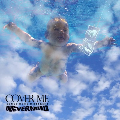 nevermind covers