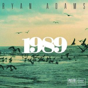 "Review: Ryan Adams, ""1989"""