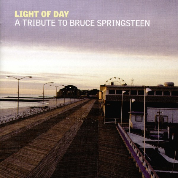 Cover Classics: Light of Day: A Tribute to Bruce Springsteen