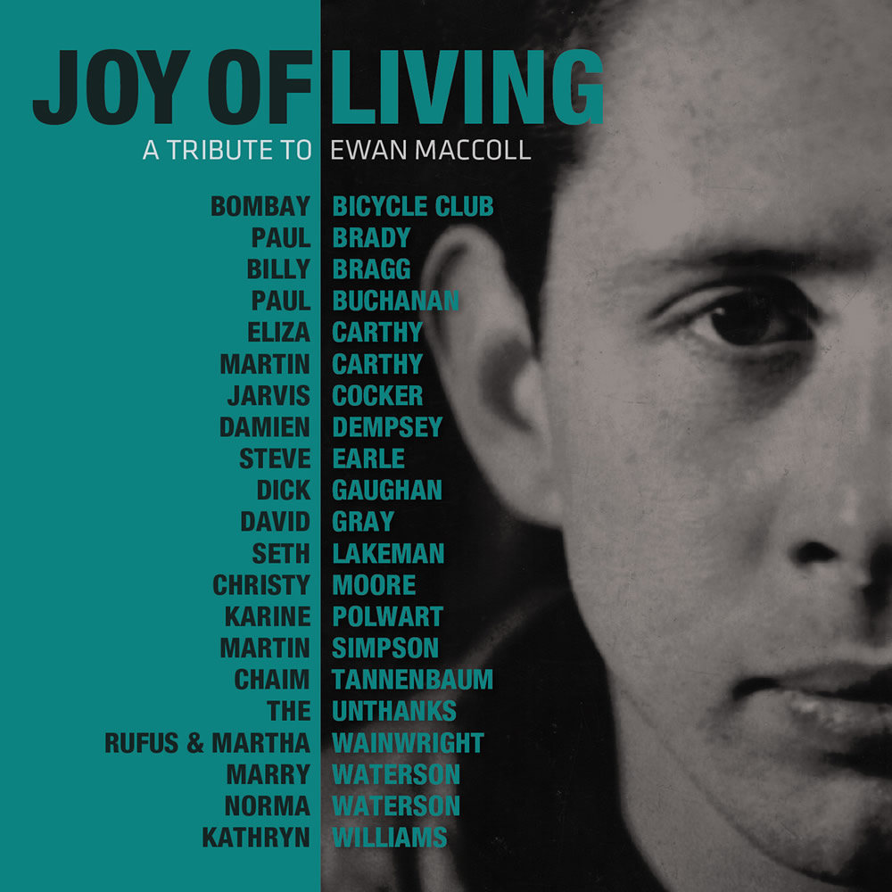 Review: Joy of Living – A Tribute to Ewan MacColl