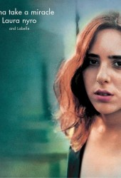 Cover Classics: Laura Nyro & Labelle's 'Gonna Take A Miracle'