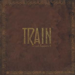 Review: Train, 'Train Does Led Zeppelin II'