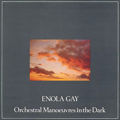 Five Good Covers: Enola Gay (Orchestral Manoeuvres in the Dark)