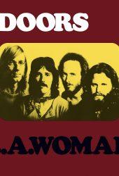 Full Albums: The Doors' 'L.A. Woman'