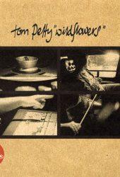 Full Albums: Tom Petty's 'Wildflowers'