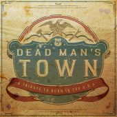 Cover Classics: Dead Man's Town: A Tribute to Born in the U.S.A.