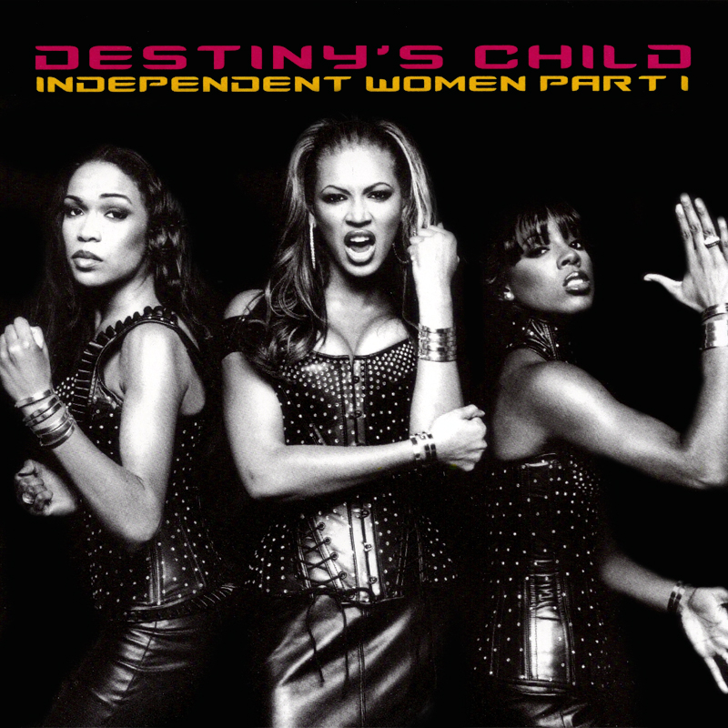 "Good, Better, Best: ""Independent Women Pt. I"" (Destiny's Child)"