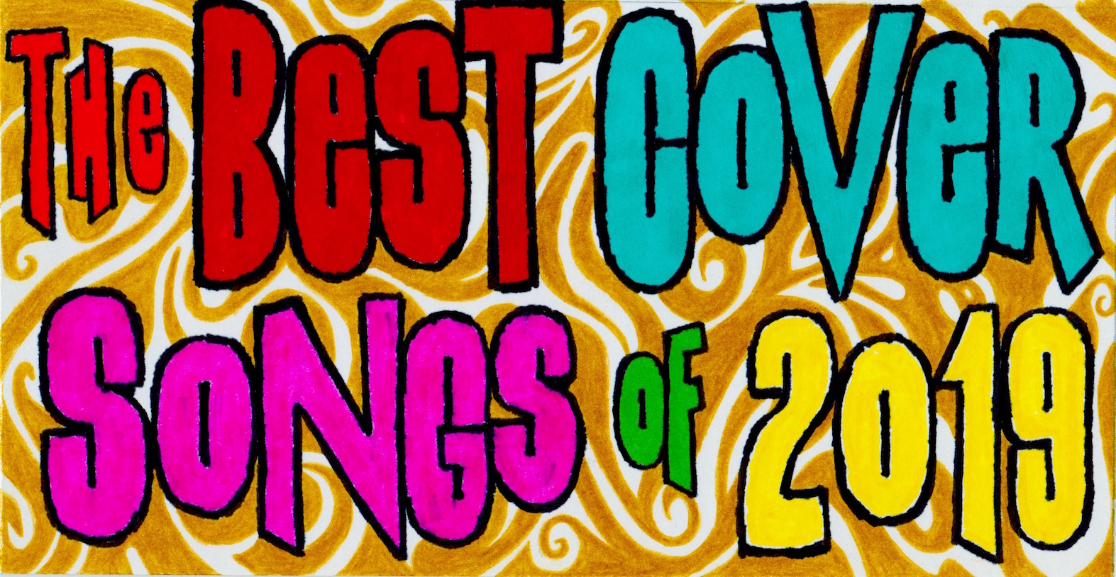The Best Cover Songs of 2019