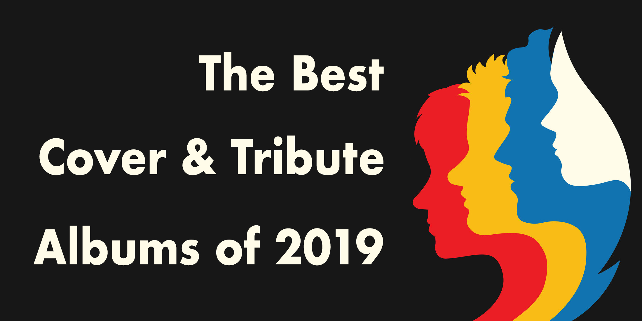 The Best Cover and Tribute Albums of 2019