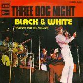 "Covering the Hits: ""Black & White"" (Three Dog Night)"