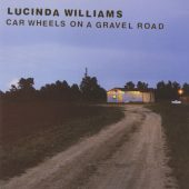 Full Albums: Lucinda Williams' 'Car Wheels on a Gravel Road'