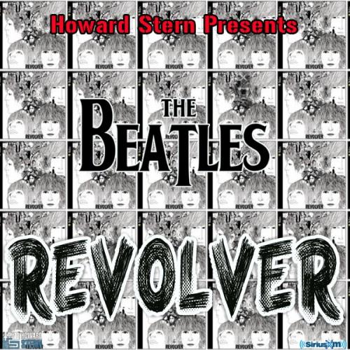 Howard Stern Presents The Beatles' Revolver