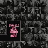 Review: Ethan Gold, 'Live Undead Bedroom Closet Covers'