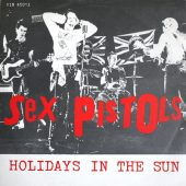 Good, Better, Best: Holidays In The Sun (The Sex Pistols)