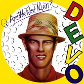 Full Albums: 'Q: Are We Not Men? A: We Are Devo!'