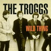 "That's a Cover?: ""Wild Thing"" (The Troggs / The Wild Ones)"