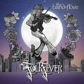 Review: The Band of Love, 'Folk Fever'