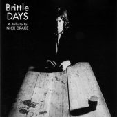 Cover Classics: Brittle Days: A Tribute to Nick Drake