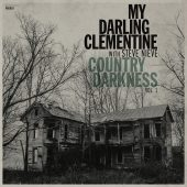 "Review: My Darling Clementine, ""Country Darkness, Volume 1"" EP"