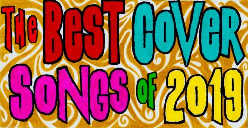 best cover songs of 2019