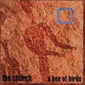 Cover Classics: The Church's 'A Box of Birds'