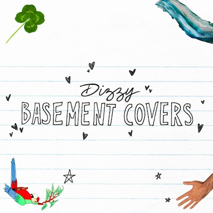 "Dizzy's ""Basement Covers"""