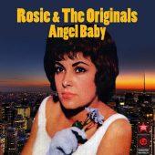 "Good, Better, Best: ""Angel Baby"" (Rosie and the Originals)"