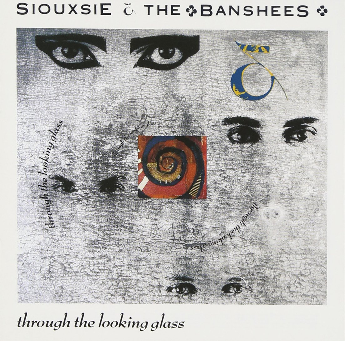 Cover Classics: Siouxsie & the Banshees' 'Through the Looking Glass'
