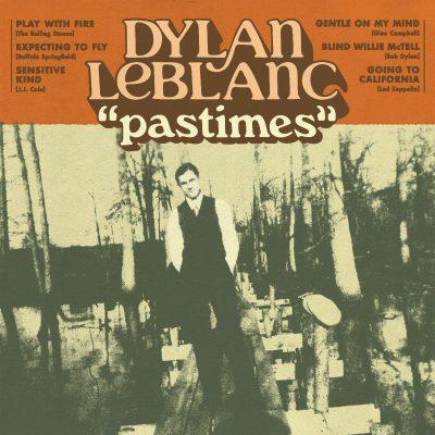 Dylan LeBlanc Pastimes