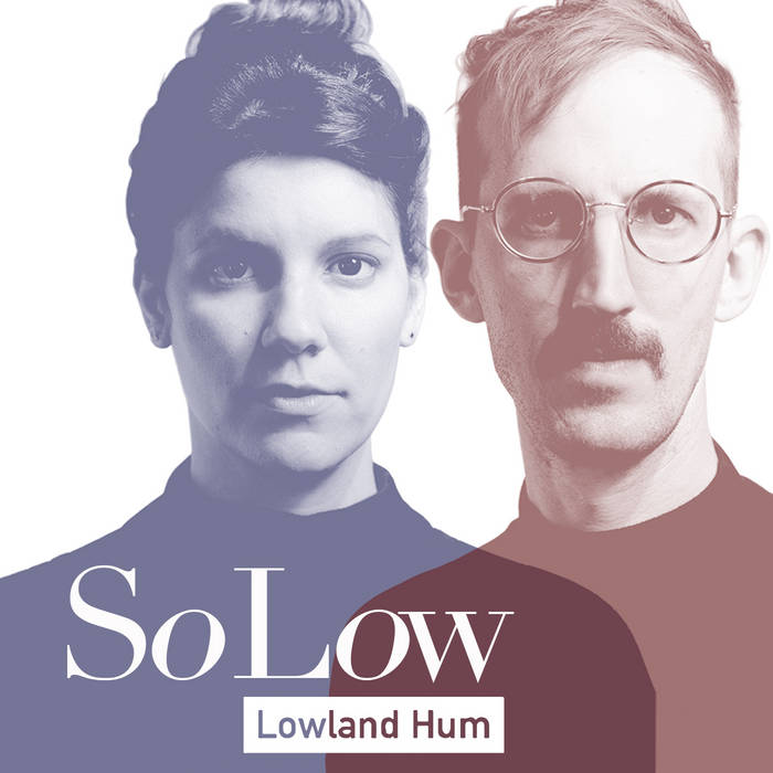 Review: Lowland Hum, 'So Low'