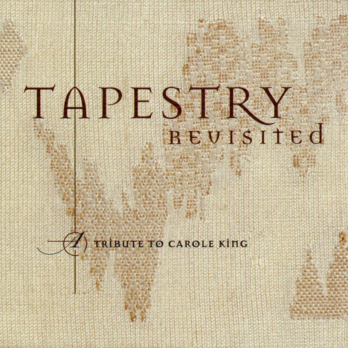 Cover Classics: Tapestry Revisited: A Tribute to Carole King